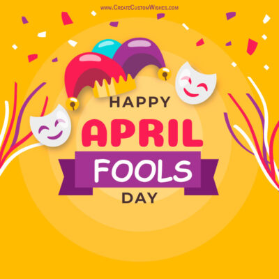 Create Custom April Fools Day Card