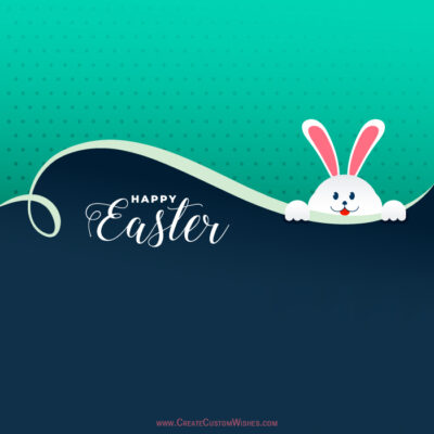 Create Custom Easter Day Wishes Card
