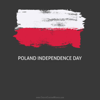 Create Poland Independence Day Wishes