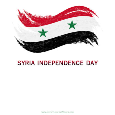 Create Syria Independence Day with Name