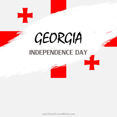 Customize Georgia Independence Day Greeting