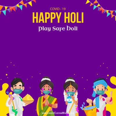 Editable Holi - Covid 19 Greeting Cards