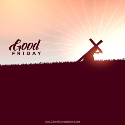 Good Friday 2021 Wishes Images, Quotes