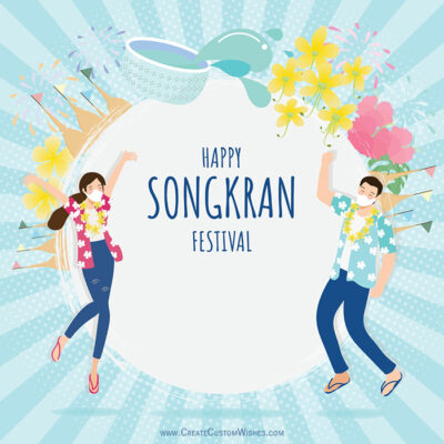 Stay Safe Play Safe Songkran Greetings