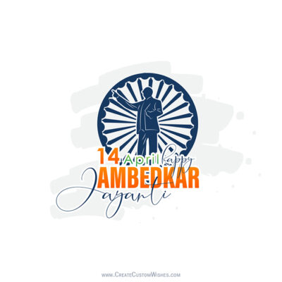 Create Ambedkar Jayanti Wishes Image