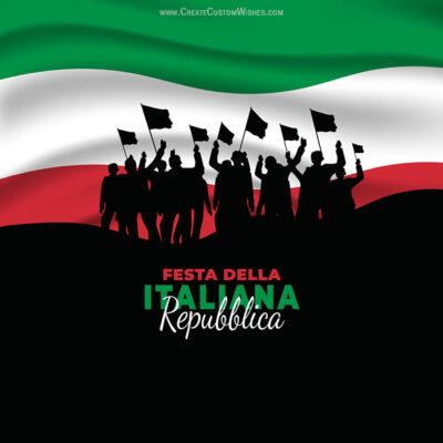 Create Festa della Repubblica Greetings