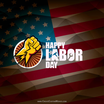 Create Labor Day Greetings for American