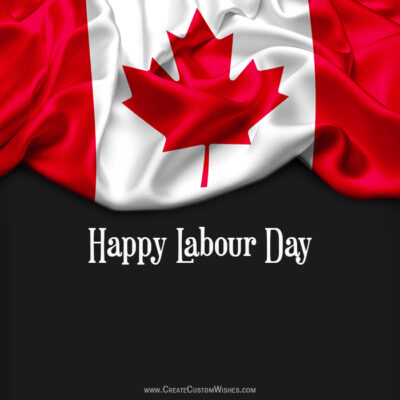 Create Labor Day Greetings for Canada