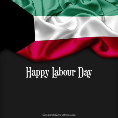 Create Labour Day Greeting for Kuwait