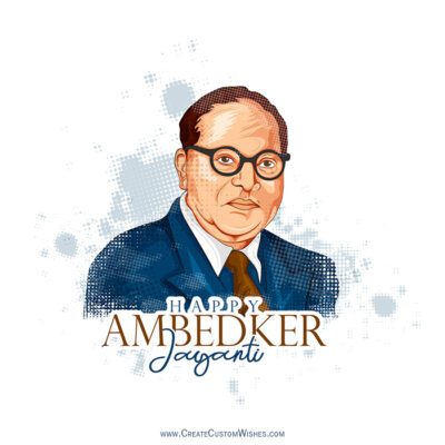 Editable Ambedkar Jayanti Greetings