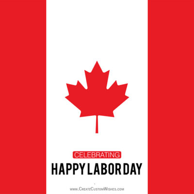 Editable Labor Day eCard for Canadian