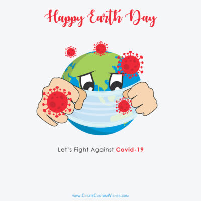 Fight Against Covid-19 Earth Day Image