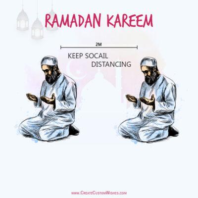 Keep Social Distancing - Ramadan Kareem