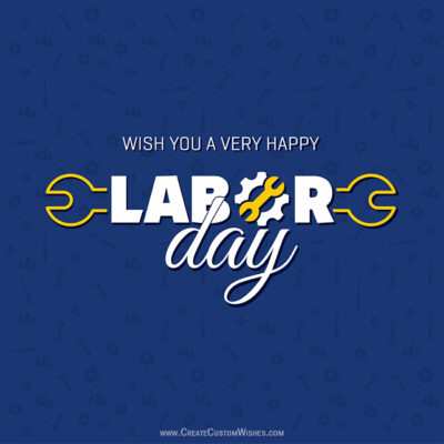 Customized Labor Day with Name Greetings