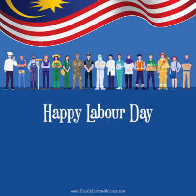 Make Labour Day Wishes for Malaysia