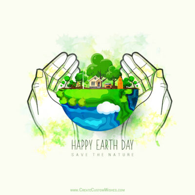 Save the Nature - Earth Day Greetings