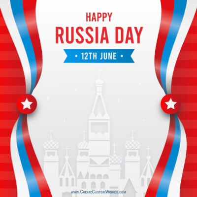 Write Text on Russia Day Wishes Image