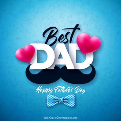 Best DAD ever Greeting Cards, Wishes Images