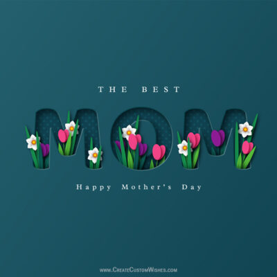 Best MOM - Mothers Day Wishes Card