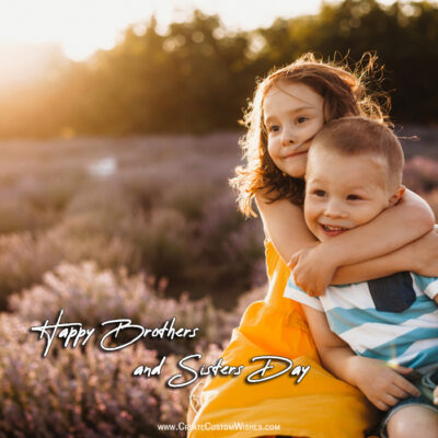 Brothers and Sisters Day Wishes Images, Messages