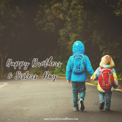 Brothers and Sisters Day with Name Greeting Image