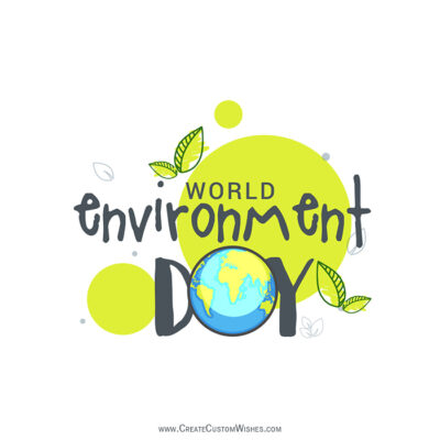 Create Environment Day Greeting Cards