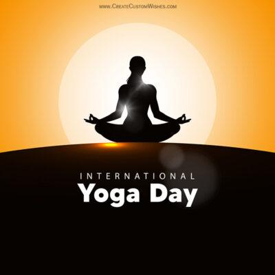 Create International Day of Yoga Greetings