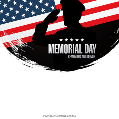 Create Memorial Day with Name & Photo