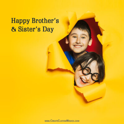 Editable Brothers and Sisters Day Wishes Image