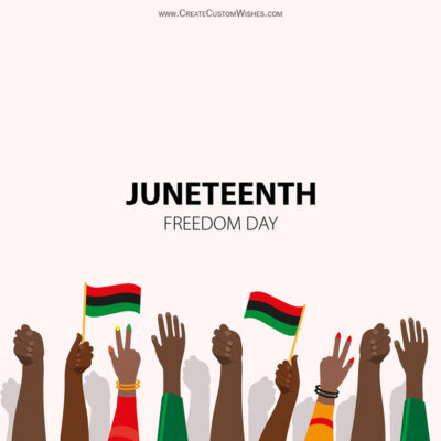 Greeting Cards for Juneteenth 2021 Wishes