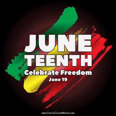 Juneteenth Quotes, Wishes Images, Messages