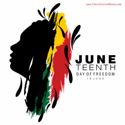 Online Edtiable Juneteenth Greeting Cards