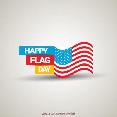Personalize Flag Day Wishes Card Online