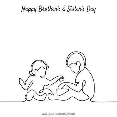 Write Text, Name, Quote on Brothers & Sisters Day
