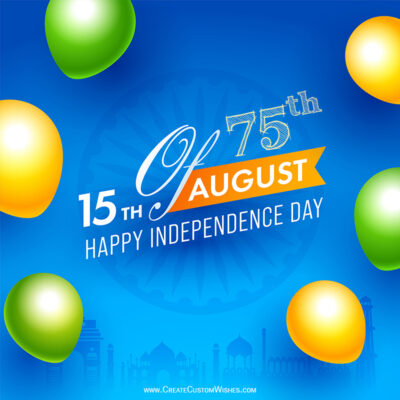 75th Independence Day of India 2021 Wishes Images, Messages, Status, Greeting Cards