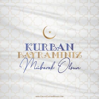 Create Kurban Bayraminiz Mubarek Olsun Greetings