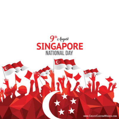 Customize Singapore National Day Greetings