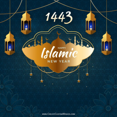 1443 Islamic New Year 2021 Wishes Images, Greetings, Quotes, Messages and Status
