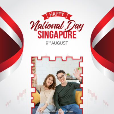 Add Photo on Singapore National Day 2021 Greeting Frame