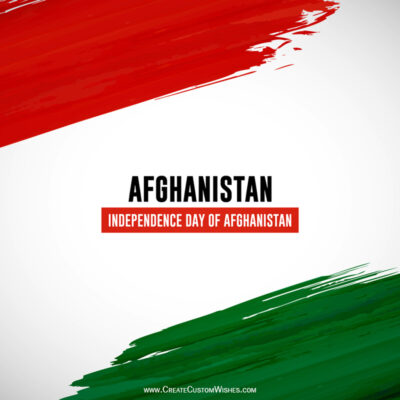 Afghanistan Independence Day Wishes Images, Greetings, Messages, Quotes and Status