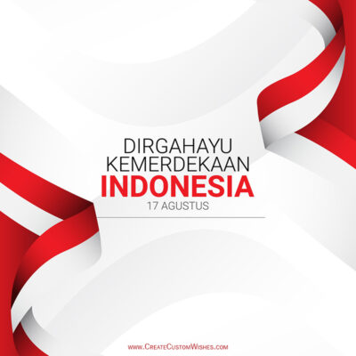 Create 17th Agustus Dirgahayu Republik Greetings