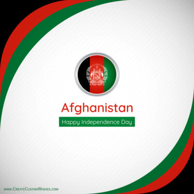 Create Afghanistan Independence Day Greeting Card