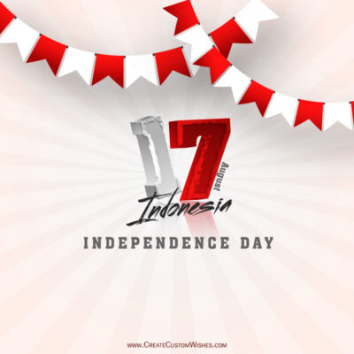 Create Indonesia Independence Day Greeting Card