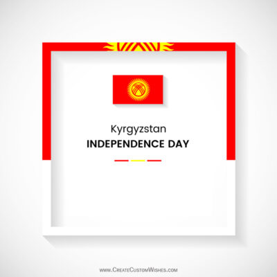 Create Kyrgyzstan Independence Day Greeting Card