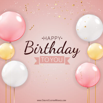 Create Online Birthday Wishes Card - Free