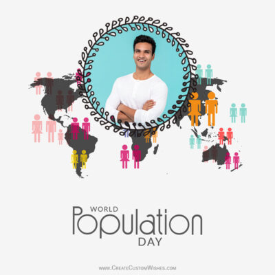 Create World Population Day with Photo & Name