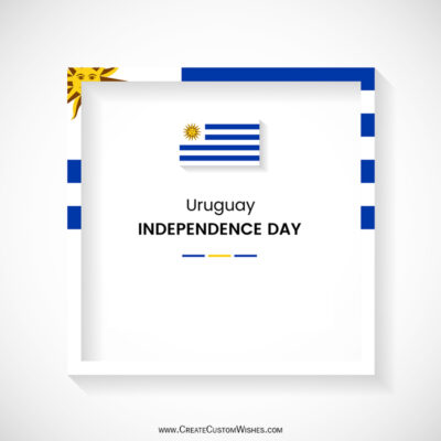 Greeting Cards for Uruguay Independence Day 2021