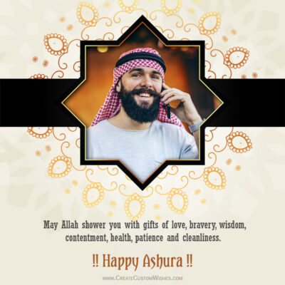 Happy Ashura Wishes with Your Photo