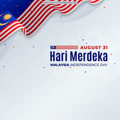 Hari Merdeka 2021 Wishes Images, Greetings, Messages, Quotes and Status