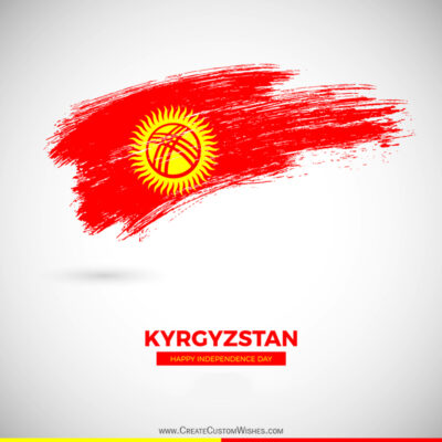 Kyrgyzstan Independence Day Wishes Images, Greetings, Messages, Quotes and Status